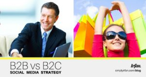 B2B vs B2C Social Media Strategy